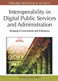 Interoperability in Digital Public Services and Administration, Yannis Charabidis, 1615208879