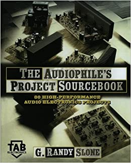 Buy The Audiophile\'s Project Sourcebook: 120 High-Performance Audio ...