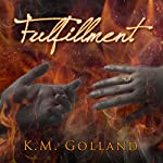 Fulfillment: Temptation, Book 3 | K. M. Golland