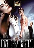 Love, Cheat & Steal