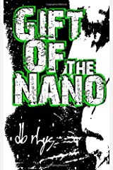 Gift of the Nanos Paperback