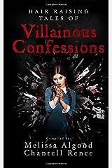 Hair Raising Tales of Villainous Confessions (Volume 2) Paperback