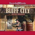 Bluff City | Ralph Compton
