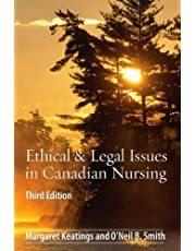 Ethical & Legal Issues in Canadian Nursing, 3e