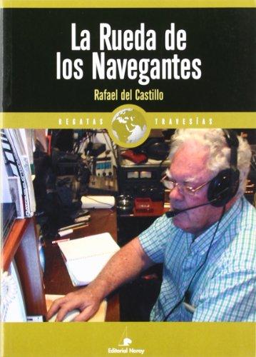 Descargar Libro La Rueda De Los Navegantes Rafael Del Castillo