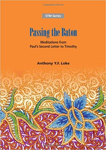 P Ing The Baton Meditations From Pauls Second Letter To Timothy Paperback November 25 2011
