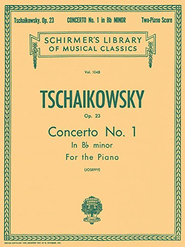 Concerto No. 1 in Bb Minor, Op. 23: Schirmer Library of Classics Volume 1045 Piano Duet (Schirmer's Library of Musical Classics, Vol. 1045)