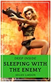 Deep Inside: Steamy Spy Novel (Sleeping with the Enemy Book 1)