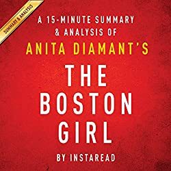 A 15-Minute Summary & Analysis of Anita Diamant's The Boston Girl
