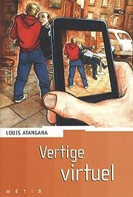 Vertige virtuel par Louis Atangana