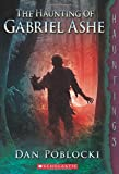 The Haunting of Gabriel Ashe (Hauntings)