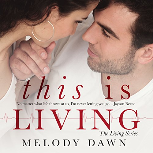 This Is Living: The Living Series, Book 2