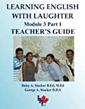 Learning English with Laughter, Module 3, Daisy A. Stocker and George A. Stocker, 1491025069