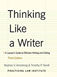 Thinking Like a Writer: A Lawyer's Guide to Effective Writing & Editing: 1