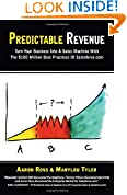 #3: Predictable Revenue: Turn Your Business Into a Sales Machine with the $100 Million Best Practices of Salesforce.com