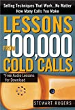 Lessons from 100,000 Cold Calls, Stewart Rogers, 1402210345