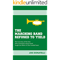 The Marching Band Refused to Yield book cover
