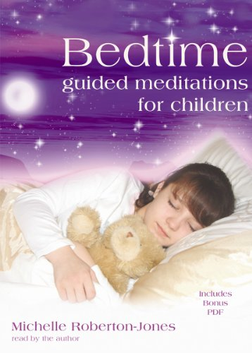 Bedtime: Guided Meditations for Children