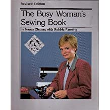 The Busy Woman's Sewing Book by Nancy Zieman (1988-08-03)