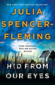 Hid from Our Eyes: A Clare Fergusson/Russ Van Alstyne Mystery (Fergusson/Van Alstyne Mysteries Book 9)