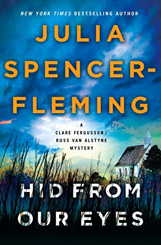 Hid from Our Eyes: A Clare Fergusson/Russ Van Alstyne Mystery (Fergusson/Van Alstyne Mysteries Book 9) by [Spencer-Fleming, Julia]