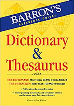 Barron's Dictionary & Thesaurus (Barron's Reference Guides)