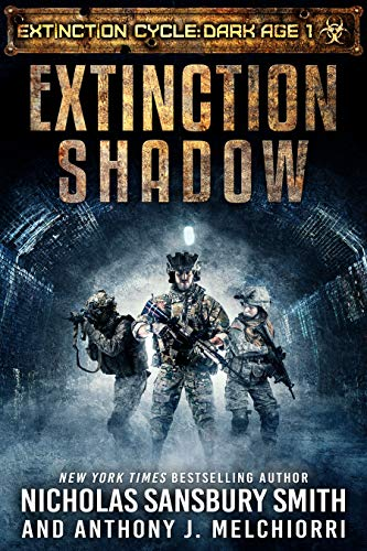 Extinction Shadow (Extinction Cycle: Dark Age Book 1) by [Smith, Nicholas Sansbury, Melchiorri, Anthony J.]