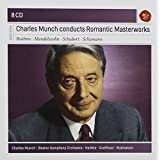 Charles Munch conducts Romantic Masterworks