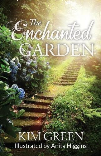 Enchanted Garden - The Enchanted Garden