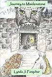 Journey to Maidenstone, Lynda Farquhar, 1482713799