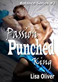 Passion Punched King (Balance Book 2)