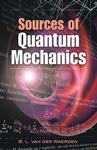 Sources of Quantum Mechanics (Dover Books on Physics)