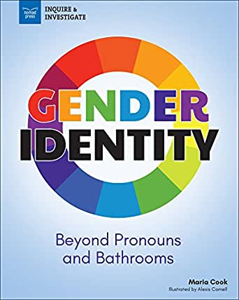 Gender Identity: Beyond Pronouns and Bathrooms (Inquire