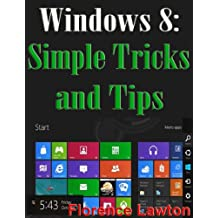 Windows 8 - Simple Tips and Tricks