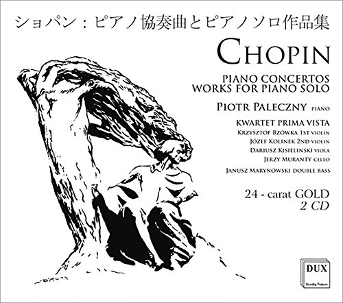 Chopin: Piano Concertos & Works for Piano Solo