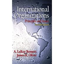 International Organizations: Principles and Issues (7th Edition)
