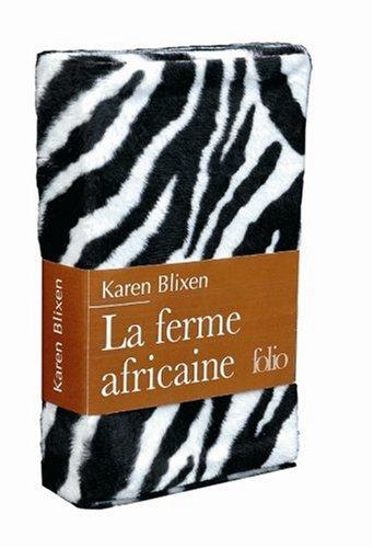 La ferme africaine - Édition limitée Poche – 15 novembre 2007 Karen Blixen Alain Gnaedig Gallimard 2070348660