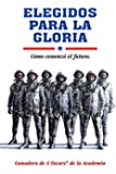 Elegidos Para La Gloria [Blu-ray]