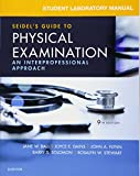 img - for Student Laboratory Manual for Seidel's Guide to Physical Examination: An Interprofessional Approach book / textbook / text book