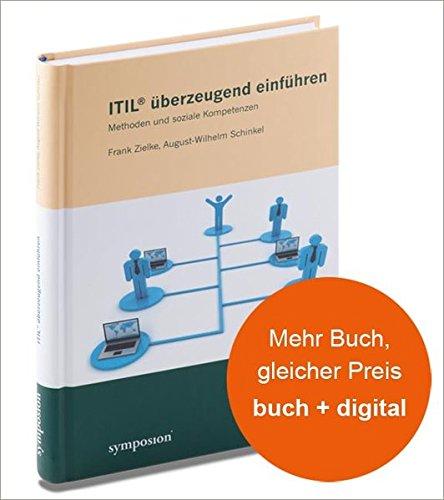 ITIL überzeugend einführen: Methoden und soziale Kompetenzen
