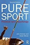 Pure Sport, John Kremer and Aidan Moran, 0415525284