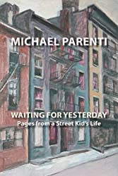 Waiting For Yesterday: Pages From a Street Kid's Life (Via Folios)