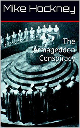 The Armageddon Conspiracy by [Hockney, Mike]