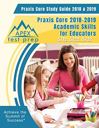 Pdf Test Preparation Praxis Core Study Guide 2018 & 2019: Praxis Core 2018-2019 Academic Skills for Educators 5712, 5722, 5732