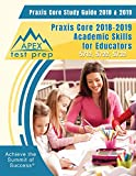 #9: Praxis Core Study Guide 2018 & 2019: Praxis Core 2018-2019 Academic Skills for Educators 5712, 5722, 5732