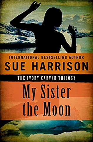 book cover of My Sister the Moon