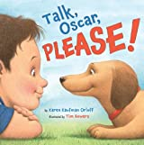 Talk, Oscar, Please!
