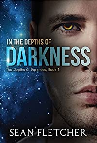 In The Depths Of Darkness by Sean Fletcher ebook deal