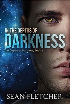 In the Depths of Darkness by [Fletcher, Sean]