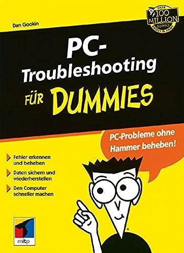 pc troubleshooting für dummies (german edition) dan gookin Planning for Dummies pc troubleshooting für dummies (german edition) (german) 1st edition